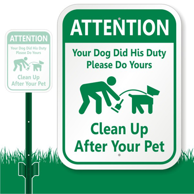 Dog Poop Sign Attention Your Dog Did His Duty Do Yours