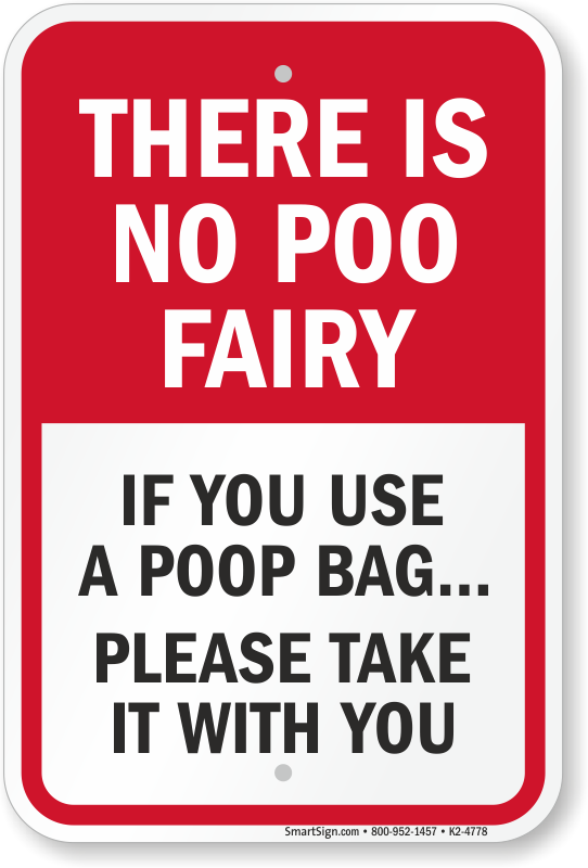 There Is No Poo Fairy Funny Dog Poop Sign Sku K2 4778
