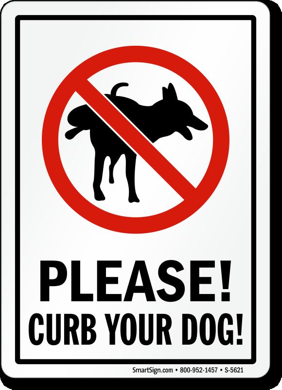 Please Curb Your Dog Sign Dog Poop Sign Sku S 5621