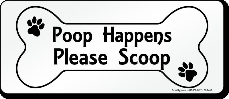 Poop happens please scoop sign bone shaped symbol sku for Plaque ondulee polycarbonate transparent