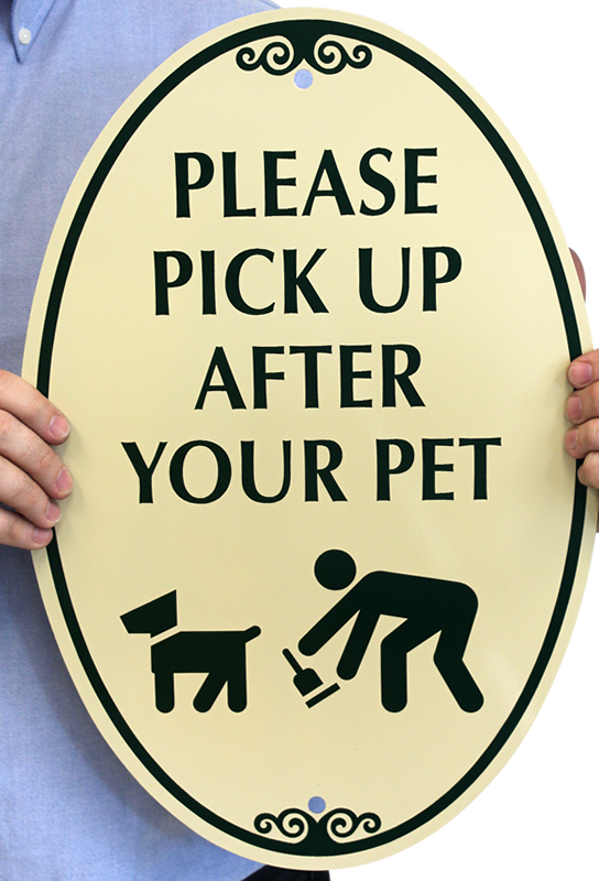 Please Pick Up After Your Pet Sign Sku K 4560